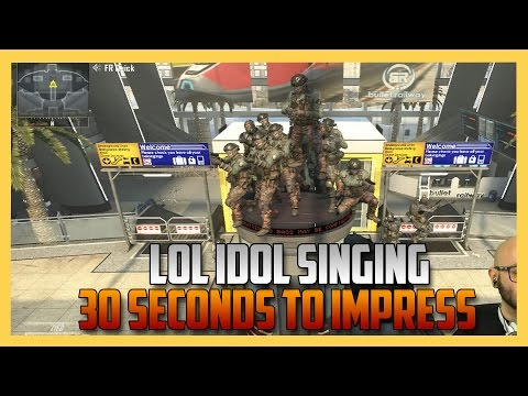 LOL Idol Singing Competition - 30 Seconds To Impress (Black Ops 2)