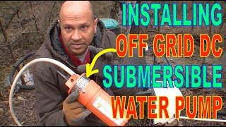 OGH - Installing Off Grid Submersible Solar Water Pump for our Developed Spring