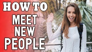 How to Meet New People - 10 Tips to Meeting Friends in your Area