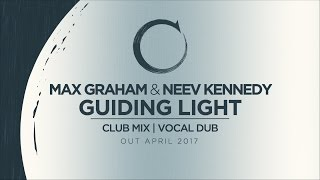 Max Graham and Neev Kennedy - Guiding Light [Cycles Live]