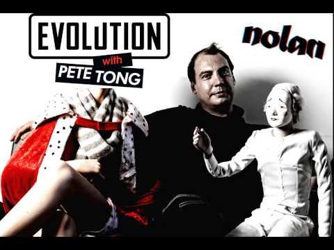 Pete Tong Evolution NOLAN guestmix