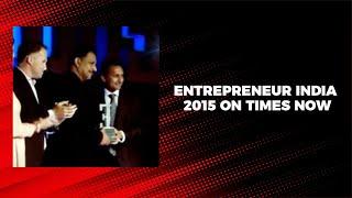 Entrepreneur India 2015 on Times Now
