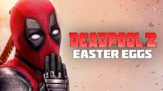 Movie Easter Eggs - Deadpool 2 // Ep.24