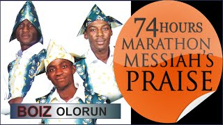 BOIZ OLORUN @ 74 Hours Marathon Messiah