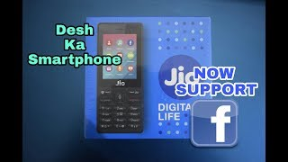 Unboxing of jio phone desh ka smartphone now support Facebook