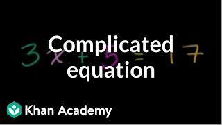 Solving a more complicated equation | Linear equations | Algebra I | Khan Academy