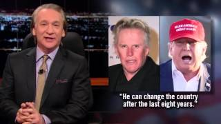 Bill Maher Shares Celebrity Endorsements for President, 2016