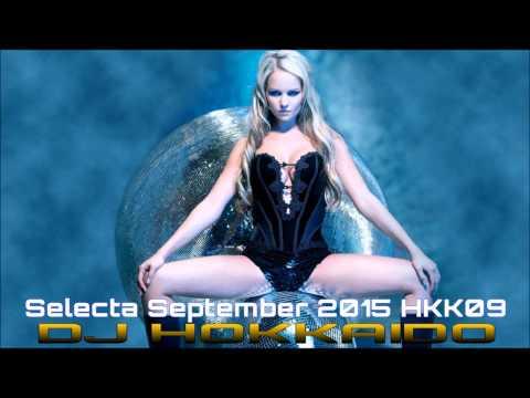 NEW ★★★ DANCE HOUSE MUSIC SETTEMBRE 2015 HKK09 ★★★ (ELECTRO-COMMERCIALE) DJ HOKKAIDO