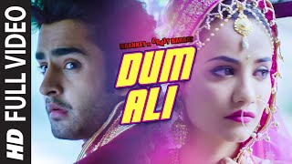 'Dum Ali' Full VIDEO Song | Baankey ki Crazy Baraat | T-Series