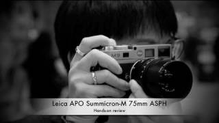 Leica APO Summicron-M 75mm ASPH Hands-on review