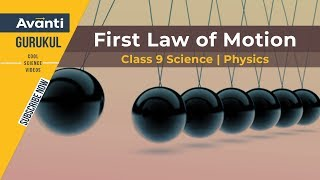 Class 9 Science - Physics - First law of motion
