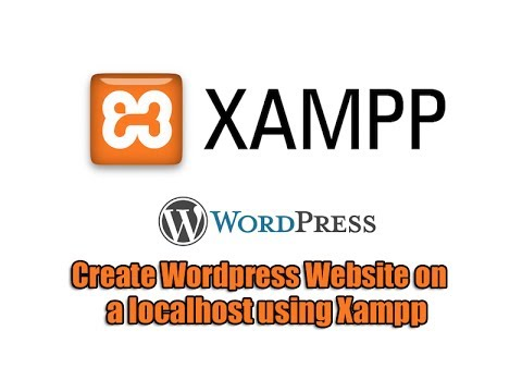 Create Wordpress Website on a localhost using Xampp