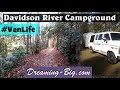 Vanlife: Davidson River Campground