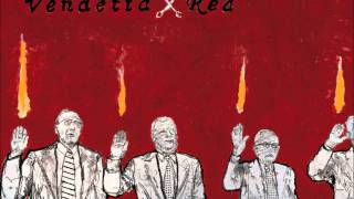 Watch Vendetta Red Caught You Like A Cold video