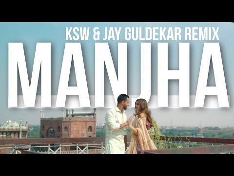 MANJHA (KSW x JAY GULDEKAR REMIX) | @Vishal Mishra | @Desi Music Factory