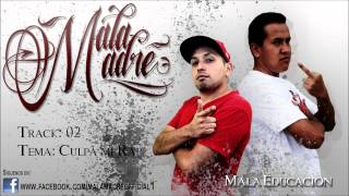download lagu Malamadre  - Culpa Mi Rap gratis