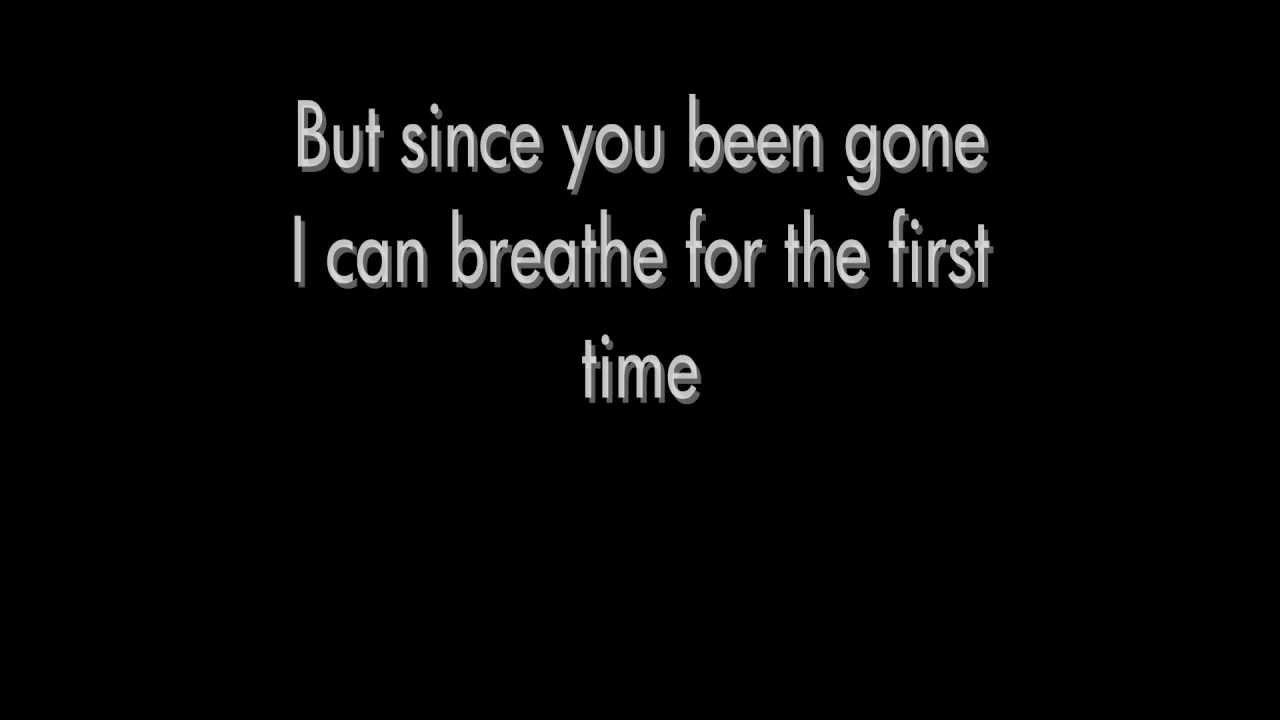 lyric since u been gone kelly clarkson: