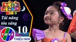 THVL | Thử tài siêu nhí Mùa 3 - Tập 10[5]: Chắp cánh ước mơ - Trần Gia Hân