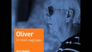 Oliver Dragojevic - U mom zagrljaju (Eric Destler Summer Chill RMX) mp3 download besplatna muzika