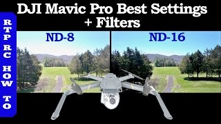 DJI Mavic Pro Best Settings, Best ND Lens Filters and How To Use Them