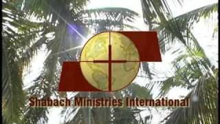 Shabach Ministries International Introductory Video 2009