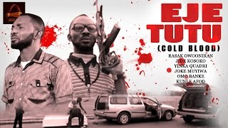 Eje Tutu - Yoruba Latest 2015 Movie.
