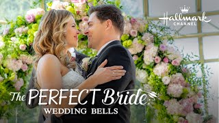The Perfect Bride: Wedding Bells - On Location
