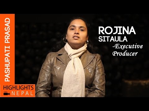 PASHUPATI PRASAD | Executive Producer Rojina Sitaula Talking about her Movie