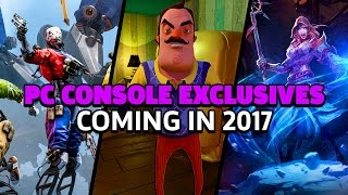 PC Exclusives Confirmed for 2017