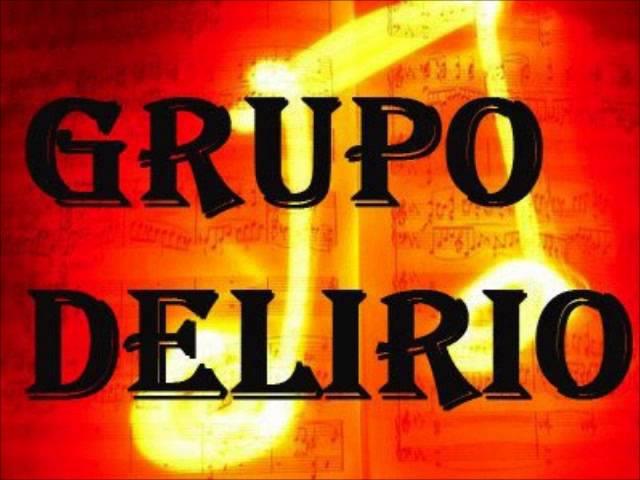 GRUPO DELIRIO DE VERA STA FE