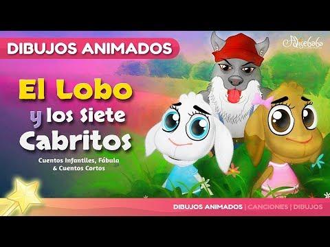 El Lobo y los Siete Cabritos en Español - Dibujos Animados - Mejores Cuentos infantiles