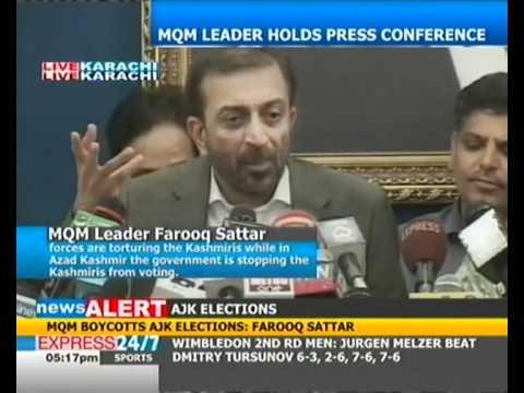 MQM boycotts AJK elections: Farooq Sattar