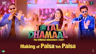 Making Of Paisa Yeh Paisa Total Dhamaal Madhuri Dixit Ajay Devgn Anil Kapoor Riteish Arshad