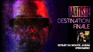 Lartiste - Extrait De Destination Finale (Audio Officiel)