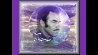 Watch Slim Whitman From A Jack To A King video