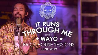 It Runs Through Me (Tom Misch) - WAYO Brick House Sessions (June 2019)