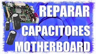 REPARAR MOTHER AM2 - CAPACITORES MALOS - REPLACING BAD CAPACITORS - www.logeek.net