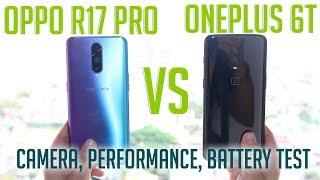 OnePlus 6T vs OPPO R17 Pro – Camera, Performance, Battery Test
