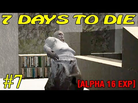 7 Days to Die Alpha 16 ► Поход по руинам ► №7  (16+)