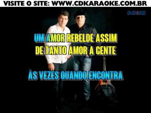 Chico Rey E Paraná   Amor Rebelde