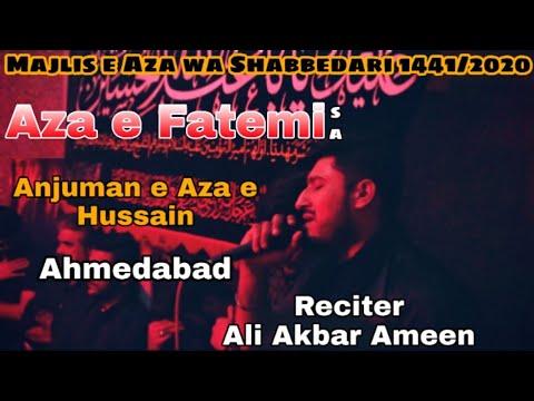 Ali Akbar Ameen 2020 | Ayam e Fatmiyah 2020 | #Noha Bibi Zahra sa |  Shabbedari At #Ahmedabad 2020