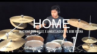 Download Lagu Machine Gun Kelly, X Ambassadors & Bebe Rexha - Home (Bright) - Drum cover Gratis STAFABAND