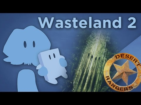 James Recommends - Analysis! - Wasteland 2 - A New Old School Fallout Game?