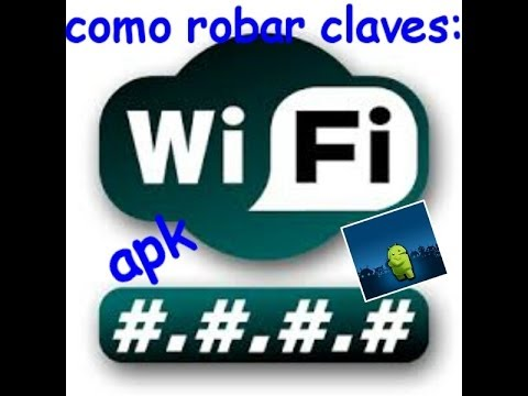 COMO ROBAR CLAVES WIFI ANDROID 2015