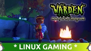 Good Games on Linux - Warden Melody of the Undergrowth