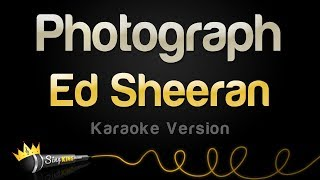 Ed Sheeran Photograph Karaoke Version