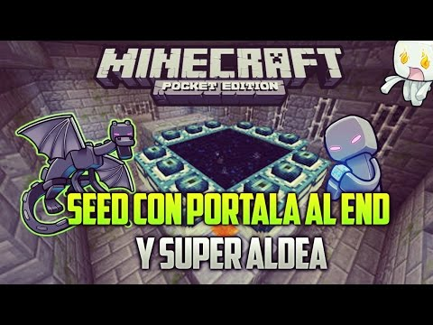 Seed Con Portal Al End y Super Aldea Para Minecraft Pe 0.11.0  [Android Fast]