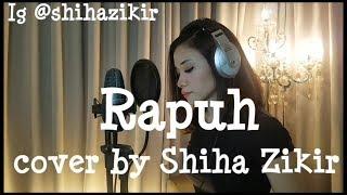 Rapuh (Nastia Band) cover by Shiha Zikir
