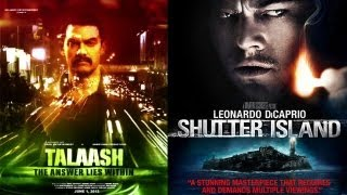 Bihaad - Is Talaash Inspired From Hollywood Movie Shutter Island - Bollywood News