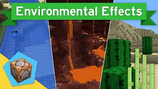 ENVIRONMENTAL EFFECTS in Vanilla Minecraft 1.10+ | Environmental Effects Command Block Creation